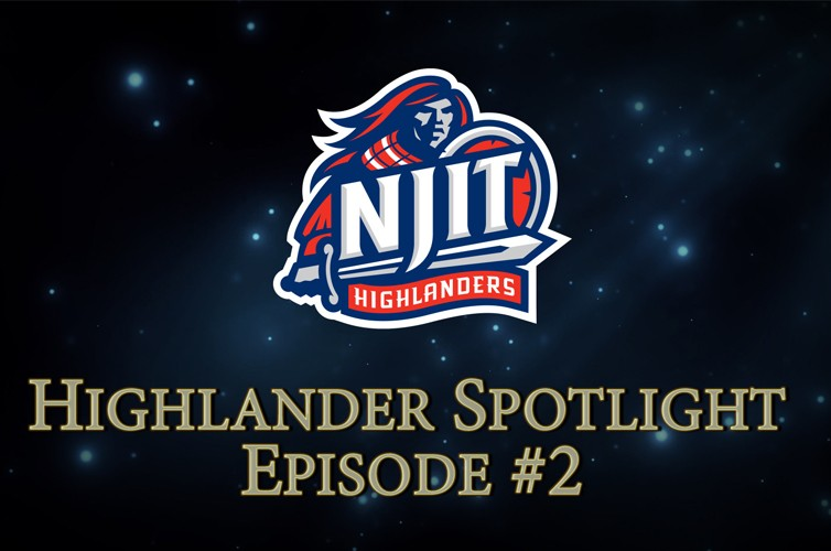 NJIT Athletics Releases Highlander Spotlight Episode #2